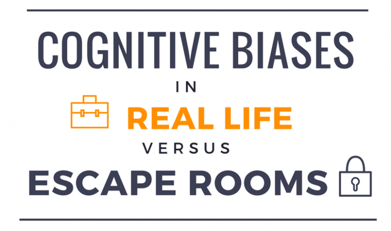 Cognitive biases and escape rooms